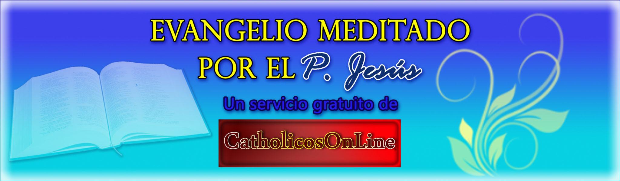 Evangelio del día – CatholicosOnLine